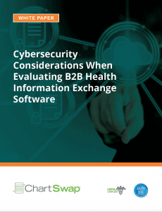 B2B health information exchange (HIE) software cybersecurity